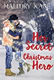 Her Secret Christmas Hero (Cherry Lake Christmas) by Mallory Kane