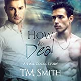 How to Deal: All Cocks Stories, Book 3