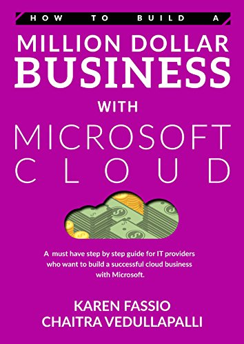 how-to-build-a-million-dollar-business-with-microsoft-cloud-a-must-have-step-by-step-guide-for-smb-i