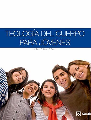 Teología del cuerpo para jóvenes (Del Cuerpo Teologia)