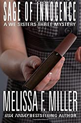 Sage of Innocence (A We Sisters Three Mystery) (Volume 2) by Melissa F. Miller (2016-01-06)