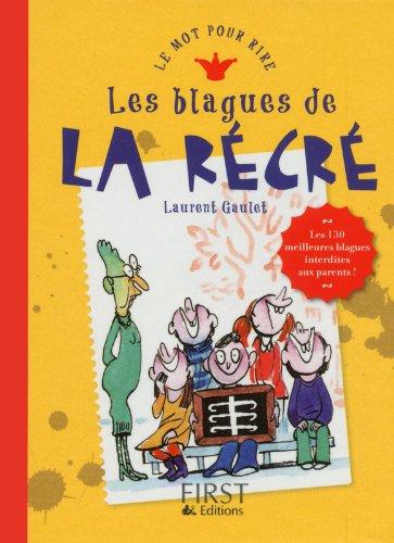Blagues de la récré par Laurent GAULET