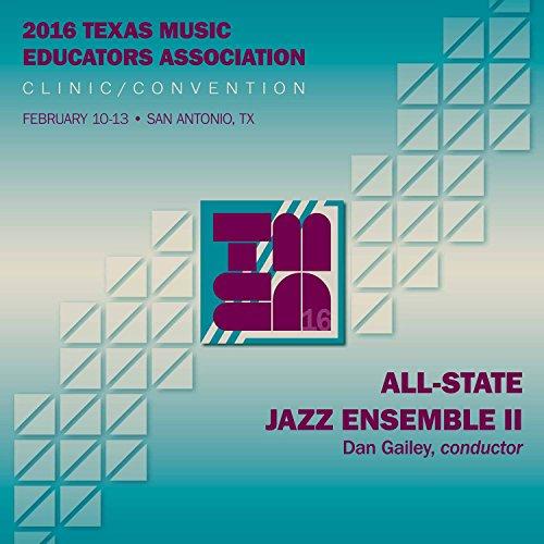 2016-texas-music-educators-association-tmea-all-state-jazz-ensemble-ii-live