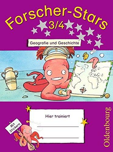 Forscher-Stars: 3./4. Schuljahr - Geografie und Geschichte: Übungsheft. Mit Lösungen