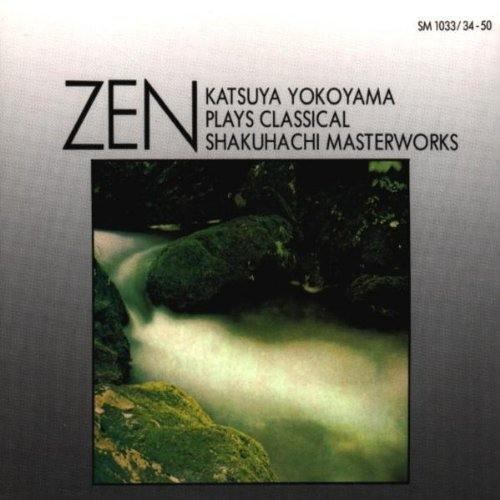 Zen (Meisterwerke der Klassischen Shakuhachi-Musik) (Shakuhachi Meditation Music)
