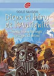 Dieux et héros de l'Antiquité - Toute la mythologie grecque et latine (Conte t. 967)