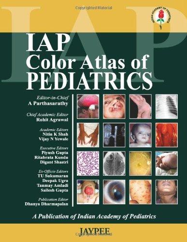 IAP Colour Atlas of Pediatrics by Parthasarathy A (2012-04-10)