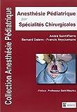 Anesthesie Pédiatrique par Spécialités Chirurgicales