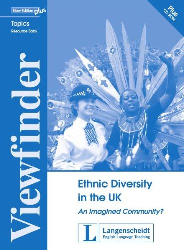 Ethnic Diversity in the UK - Resource Pack: An Imagined Community? (Viewfinder Topics – New Edition plus)