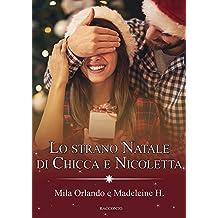 Lo Strano Natale di Chicca e Nicoletta