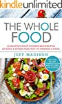 The Whole Food: 50 Healthy Slow Cooke...