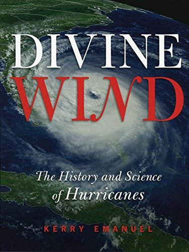[(Divine Wind : The History and Science of Hurricanes)] [By (author) Kerry A. Emanuel] published on (September, 2005)