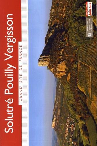 Guide Solutré Pouilly Vergisson 2016 Grand Site Petit Futé par (Poche - Jun 29, 2016)