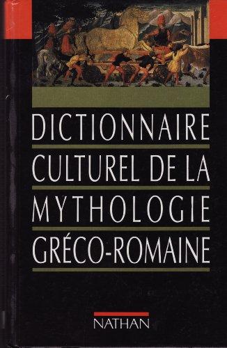 Dictionnaire culturel de la mythologie g...
