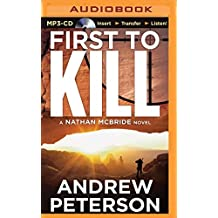 First to Kill (Nathan McBride) by Andrew Peterson (2014-04-29)