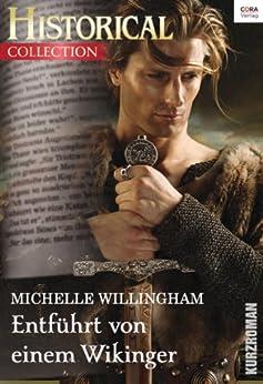 Entführt von einem Wikinger (Historical Collection)