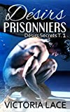 d?sirs prisonniers
