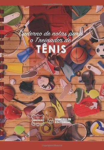Caderno de notas para o Treinador de Tênis por Wanceulen Notebook