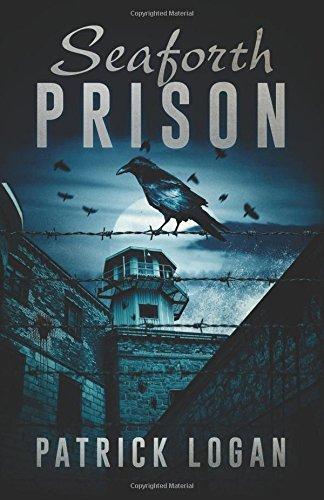 Seaforth Prison: Volume 3 (The Haunted)