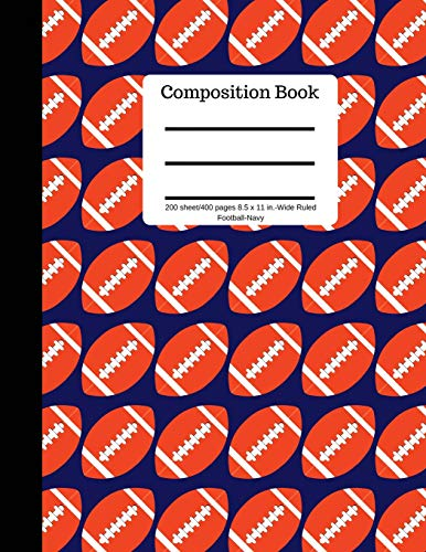 Composition Book 200 sheet/400 pages 8.5 x 11 in.-Wide Ruled-Football-Navy: Plain Journal | Blank Writing Notebook | Lined Page American Football Sports (Composition Notebook Journal) por Goddess Book Press
