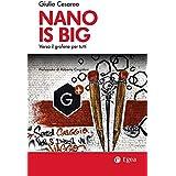 Nano is big: Verso il grafene per tutti
