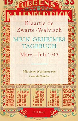 Buchseite und Rezensionen zu 'Mein geheimes Tagebuch: März - Juli 1943' von Klaartje Zwarte-Walvisch