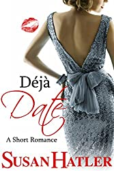 Déjà Date (Better Date than Never Series Book 9) (English Edition)