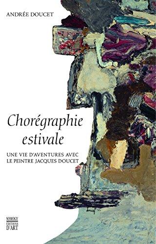 Chorégraphie estivale : Une vie d'aventure avec le peintre Jacques Doucet