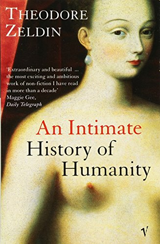 An Intimate History Of Humanity por Theodore Zeldin
