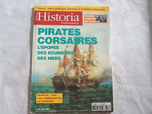 Historia presse n° 667 / pirates corsaires l'épopée des écumeurs des mers
