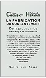 La Fabrication du consentement - De la propagande médiatique en démocratie de Chomsky