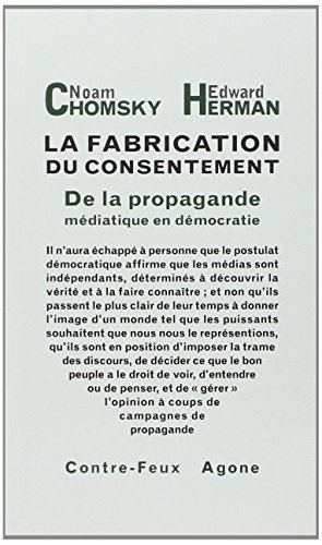 La fabrication du consentement : De la propagande médiatique en démocratie par Noam Chomsky, Edward Herman