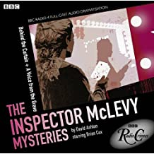 The Inspector McLevy Mysteries: Behind the Curtain & A Voice from the Grave (BBC Radio)