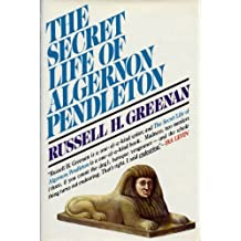 The Secret Life of Algernon Pendleton by Russell H. Greenan (1973-03-05)