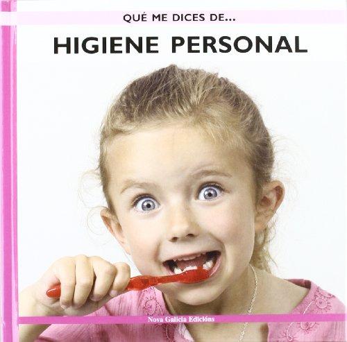 Higiene personal (Que Me Dices De. . . / What About . . .) por Ernesto Smyth Chamosa