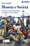 Moneta e Società (Italian Edition)