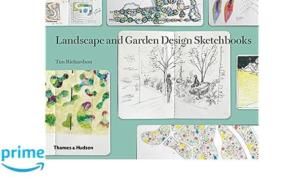 Landscape and Garden Design Sketchbooks Amazonde Tim Richardson