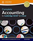 Complete Accounting For Cambridge IGCSE & O Level Student Book: Support Achievement At Cambridge IGCSE and Lay Foundations for the Future (Cie Igcse Complete)