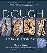 Dough: Simple Contemporary Bread by Richard Bertinet (2016-10-01)