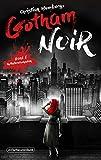 Gotham Noir: Teil 1: Kollateralschaden