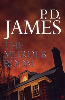 The Murder Room (Inspector Adam Dalgliesh Book 12) by [James, P. D.]