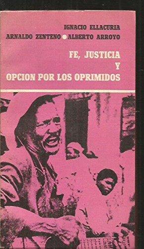 Fe, justicia y opción por los oprimidos por Ignacio Ellacuria
