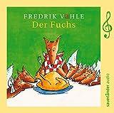 Der Fuchs: Limitierte Sonderausgabe zum 75. Geburtstag von Fredrik Vahle
