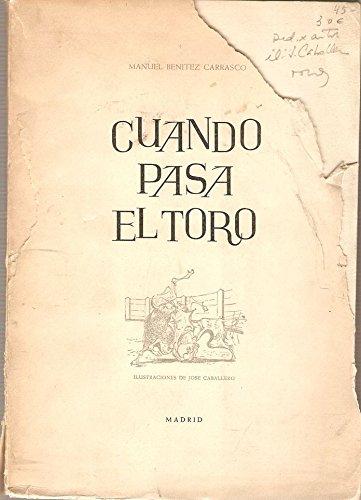 CUANDO PASA EL TORO