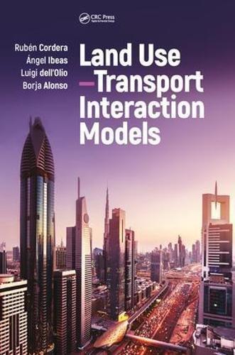 Land Use–Transport Interaction Models