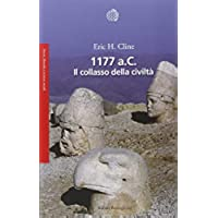 1177 a. C. Il collasso della
