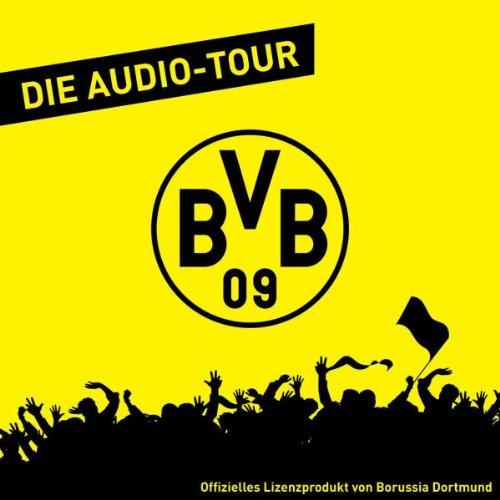 Borussia Dortmund: BVB 09 - Die Audio-Tour.