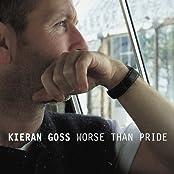 Worse Than Pride by Kieran Goss (2000-01-17)