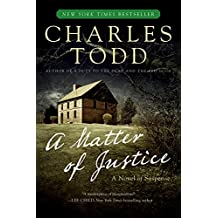 A Matter of Justice (Inspector Ian Rutledge Mysteries, Band 11)