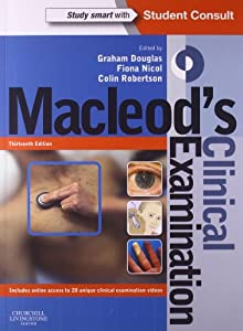 Macleod's Clinical Examination: With STUDENT CONSULT Online Access, 13e by Churchill Livingstone